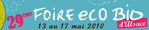 29ème foire Eco-Bio d'Alsace (13-17 mai 2010)
