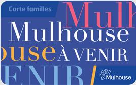 Des avantages pour les mulhousiens avec la Carte Familles