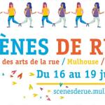Scènes de rue : le festival des arts de la rue revient à Mulhouse !
